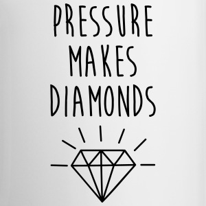 Pressure Makes Diamonds Quote Mugs & Drinkware - Mug