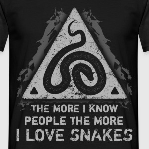 The more I know people the more I like snakes - Men's T-Shirt