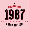 original since 1987 simply the best 30th birthday - Frauen Premium T-Shirt