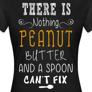 Peanut Butter  T-Shirts - Frauen T-Shirt