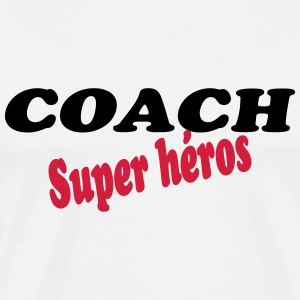 Coach super héros T-Shirts - Men's Premium T-Shirt