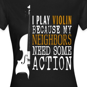 Violin - Geige T-Shirts - Frauen T-Shirt