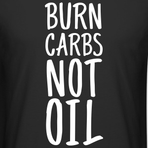 Burn Carbs Not Oil Camisetas - Camiseta urbana para hombre
