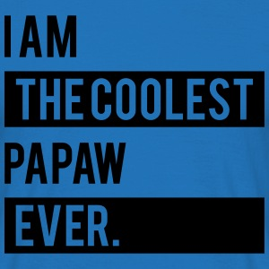 I Am The Coolest Papaw Ever T-Shirts - Men's T-Shirt