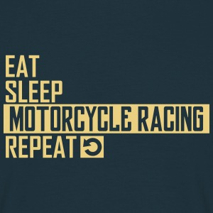 eat sleep motorcycle racing T-Shirts - Männer T-Shirt