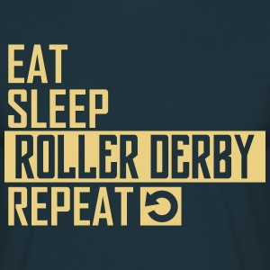 eat sleep roller derby T-Shirts - Männer T-Shirt