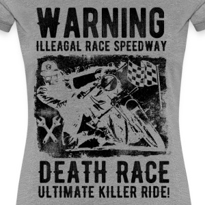 DEATH RACE #2 T-Shirts - Frauen Premium T-Shirt