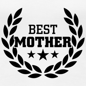 Best Mother T-Shirts - Women's Premium T-Shirt
