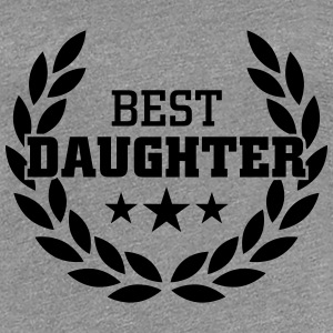 Best Daughter T-shirts - Premium-T-shirt dam