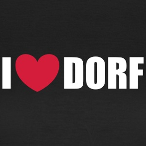 I love Dorf T-Shirts - Frauen T-Shirt