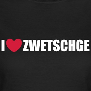 I love Zwetschge T-Shirts - Frauen T-Shirt