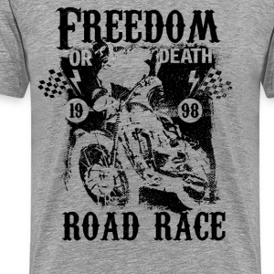 FREEDOM OR DEATH #2 T-Shirts - Männer Premium T-Shirt