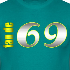 fan de 69 - T-shirt Homme
