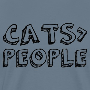 Cats Are Bigger Than People T-Shirt - Männer Premium T-Shirt