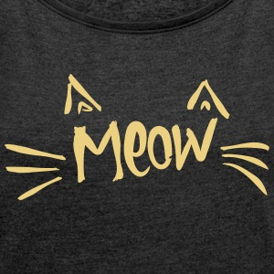 meow T-Shirts - Women's T-shirt with rolled up sleeves