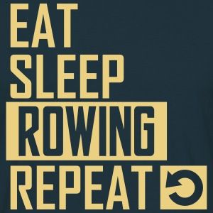 eat sleep rowing T-Shirts - Männer T-Shirt