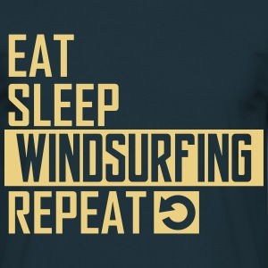 eat sleep windsurfing T-Shirts - Männer T-Shirt