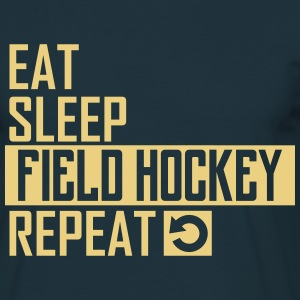 eat sleep field hockey T-Shirts - Männer T-Shirt