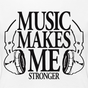 Music makes me Stronger - Frauen Premium T-Shirt