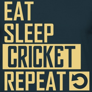 eat sleep cricket T-Shirts - Männer T-Shirt