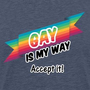 Gay is my Way T-Shirts - Männer Premium T-Shirt
