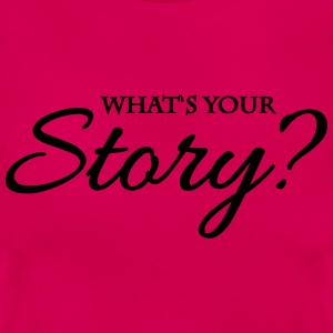 What's your story? Tee shirts - T-shirt Femme