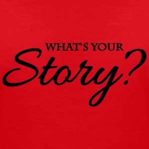 What's your story? T-Shirts - Women's V-Neck T-Shirt