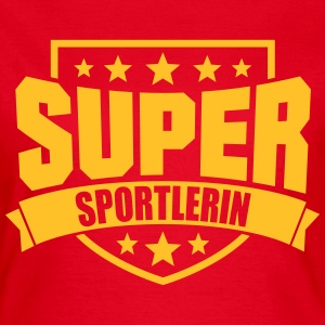 Super Sportlerin T-Shirts - Frauen T-Shirt
