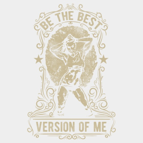 THE BEST VERSION OF ME #3
