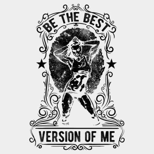THE BEST VERSION OF ME #2