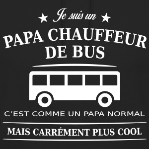papa chauffeur de bus Sweat-shirts - Sweat-shirt à capuche unisexe