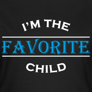 I'm the favorite child T-Shirts - Women's T-Shirt