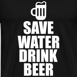 Save water drink beer  - Herre premium T-shirt