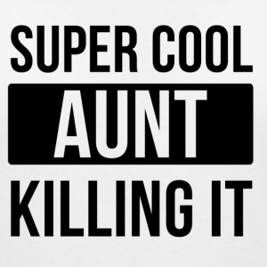 Super cool AUNT killing it T-shirts - T-shirt med v-ringning dam