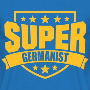 Super Germanist T-Shirts - Männer T-Shirt