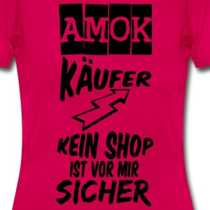 Amokkäufer T-Shirts - Frauen T-Shirt