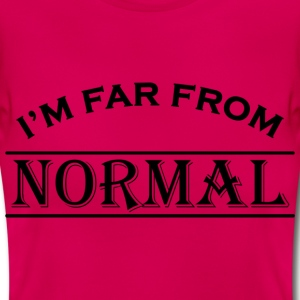 I'm far from normal T-shirts - T-shirt dam