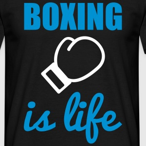 Boxing is life  T-Shirts - Men's T-Shirt