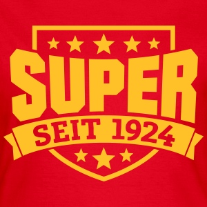 Super seit 1924 T-Shirts - Frauen T-Shirt