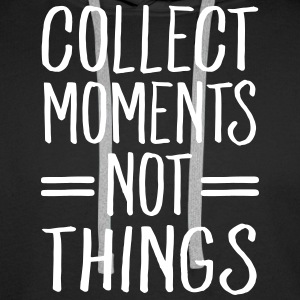 Collect Moments Not Things Felpe - Felpa con cappuccio premium da uomo