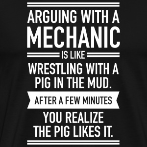 Arguing With A Mechanic... T-shirts - Herre premium T-shirt