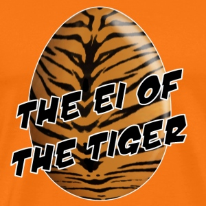 The Ei of the Tiger - Männer Premium T-Shirt
