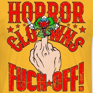 Horror Clowns Fuck Off! - Männer T-Shirt