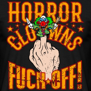 Horror Clowns Fuck Off! TS - Männer T-Shirt