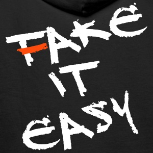 Fake / Take it easy! - Männer Premium Hoodie