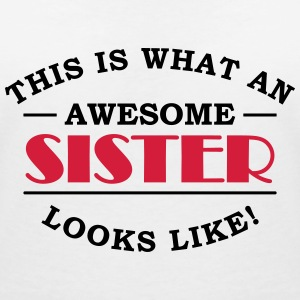 This is what an awesome sister looks like T-shirts - T-shirt med v-ringning dam