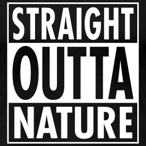 Straight Outta Nature T-Shirts - Frauen Premium T-Shirt