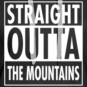 Straight Outta The Mountains Pullover & Hoodies - Frauen Premium Hoodie