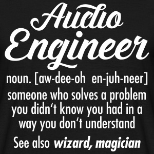 Audio Engineer - Definition T-shirts - T-shirt herr