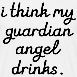 I think my Guardian Angel drinks Camisetas - Camiseta hombre